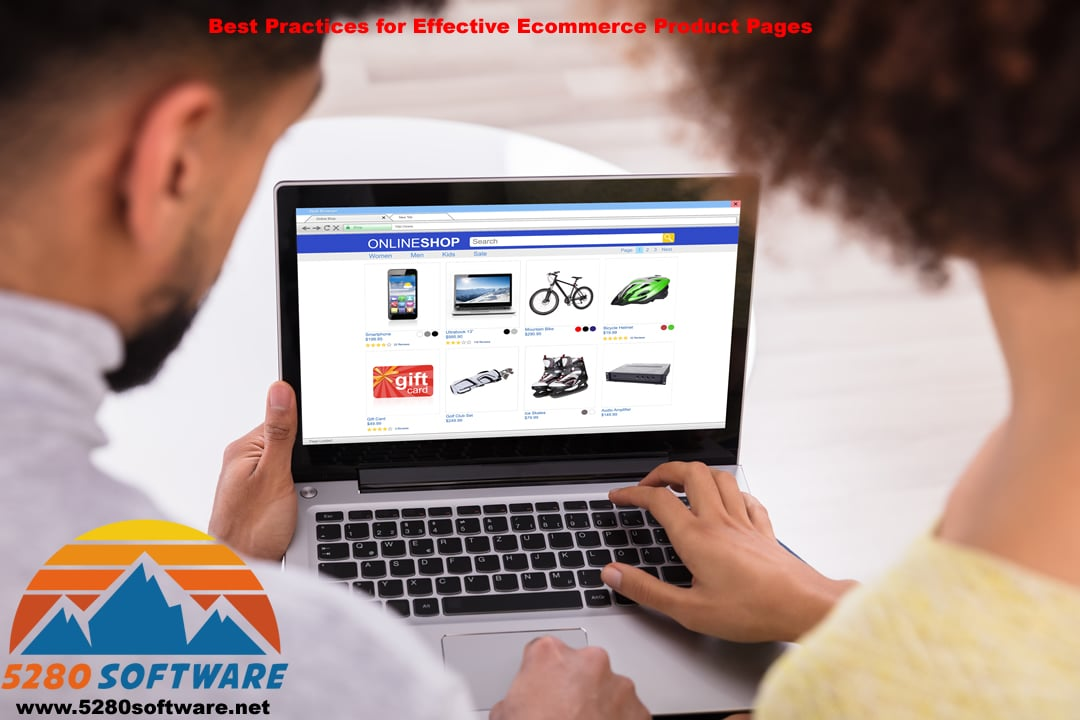 Best Practices for Effective Ecommerce Product Pages - 5280 Software LLC